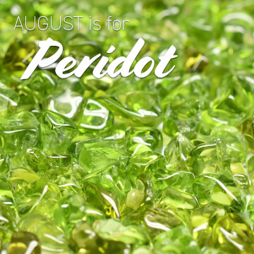 August is for Peridot