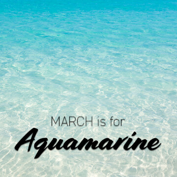 March is for Aquamarine